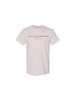 Shop Small + Support Local Shirt