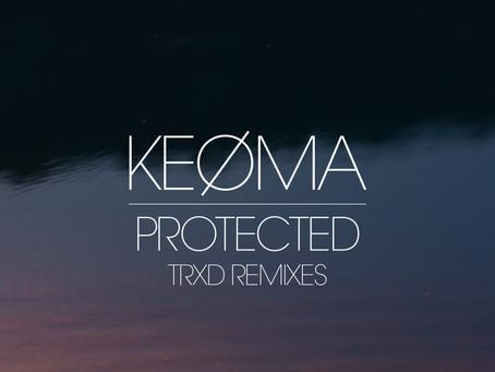 Track: Protected (TRXD Remix)   Artist: KEØMA
