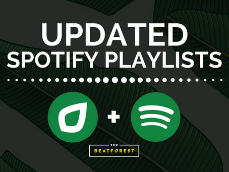 SPOTIFY UPDATES + BEATS OF THE WEEK