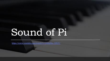 Listen the Sound of Pi