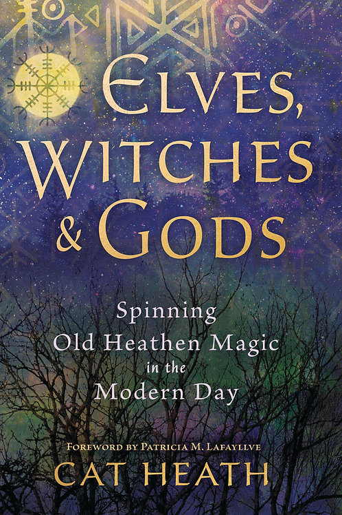 Elves, Witches, & Gods