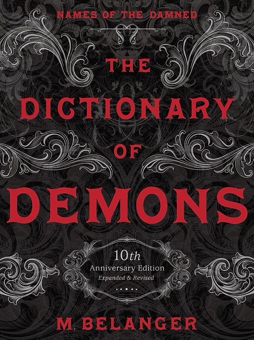 The Dictionary of Demons: Tenth Anniversary Edition