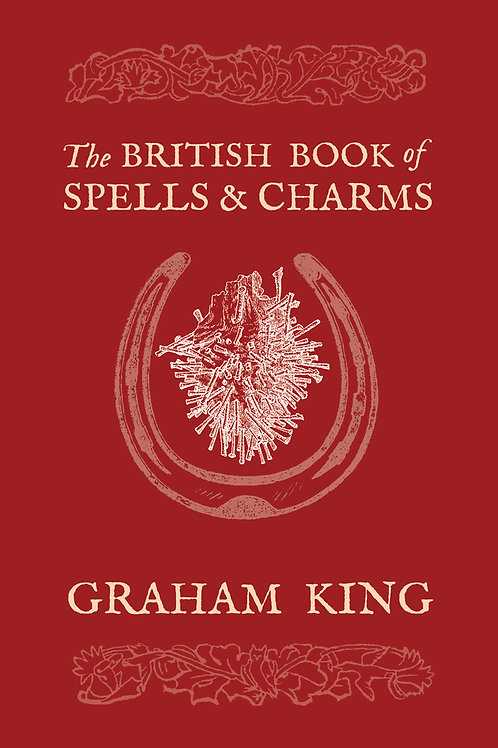 The British Book of Spells and Charms