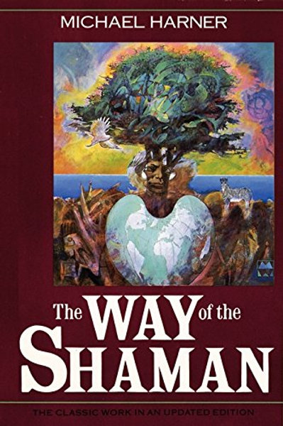 The Way of the Shaman:  10th Anniversary Edition