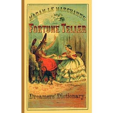 Madam Le Marchand's Fortune Teller & Dreamer's Dictionary