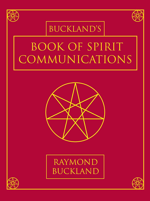 Buckland's Book of Spirit Communication