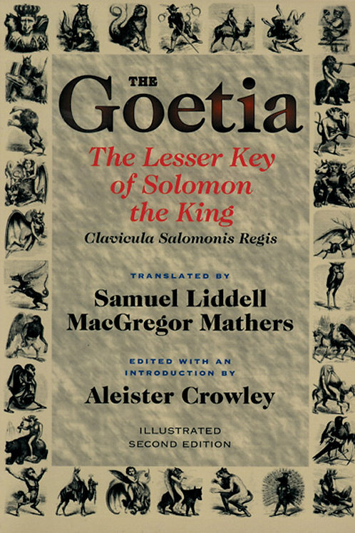 The Goetia:  The Lesser Key of Solomon the King