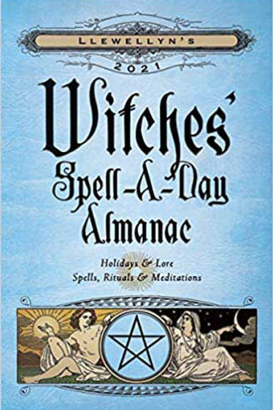 Llewellyn's Witches' Spell-A-Day Almanac