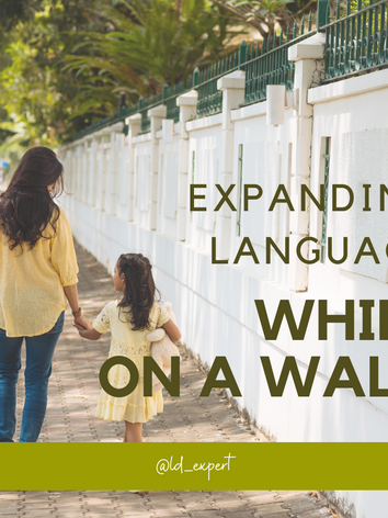Expanding Language - On a Walk
