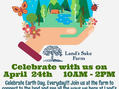 Celebrate Earth Day at Land's Sake!