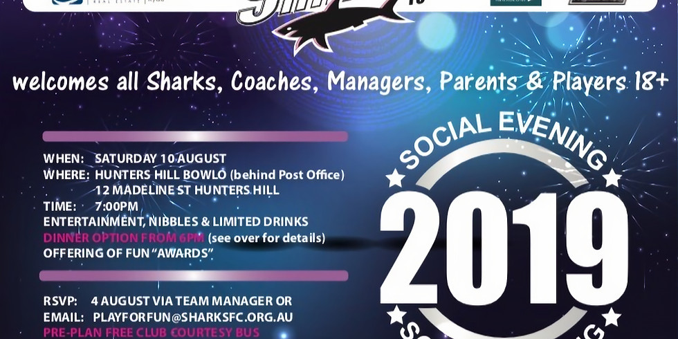 Social Evening 2019 - For Sharks Coaches, Managers, Parents and Players 18+