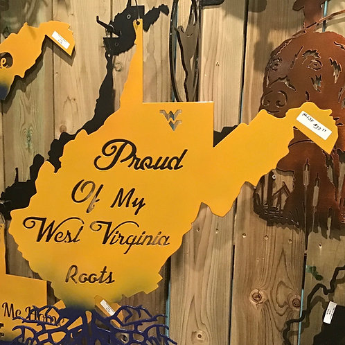 """Proud Of My West Virginia Roots"" Wall Hanging"