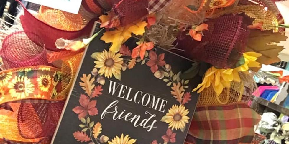 """Welcome Friends"" Fall Wreath DIY Workshop"