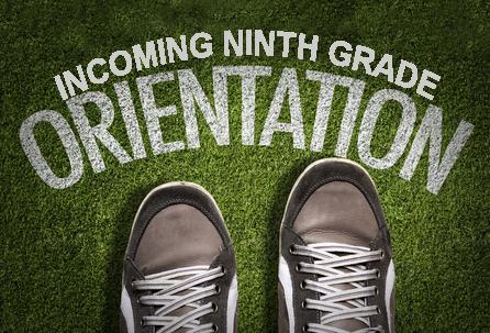 9th Grade Orientation on Wednesday, September 16th
