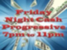 Friday Night Progressive.PNG