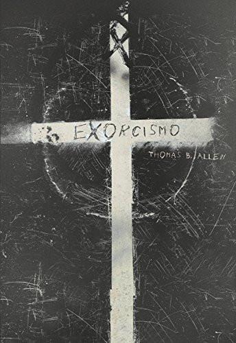 EXORCISMO de Thomas B. Allen