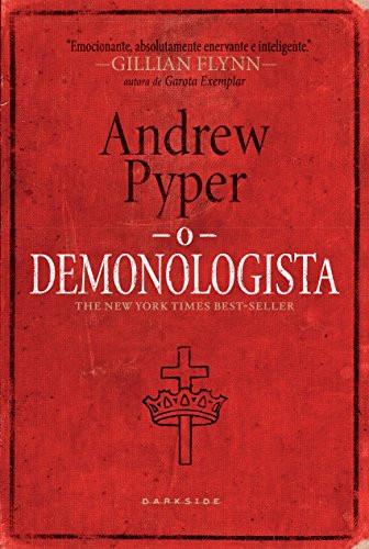 O DEMONOLOGISTA de Andrew Pyper