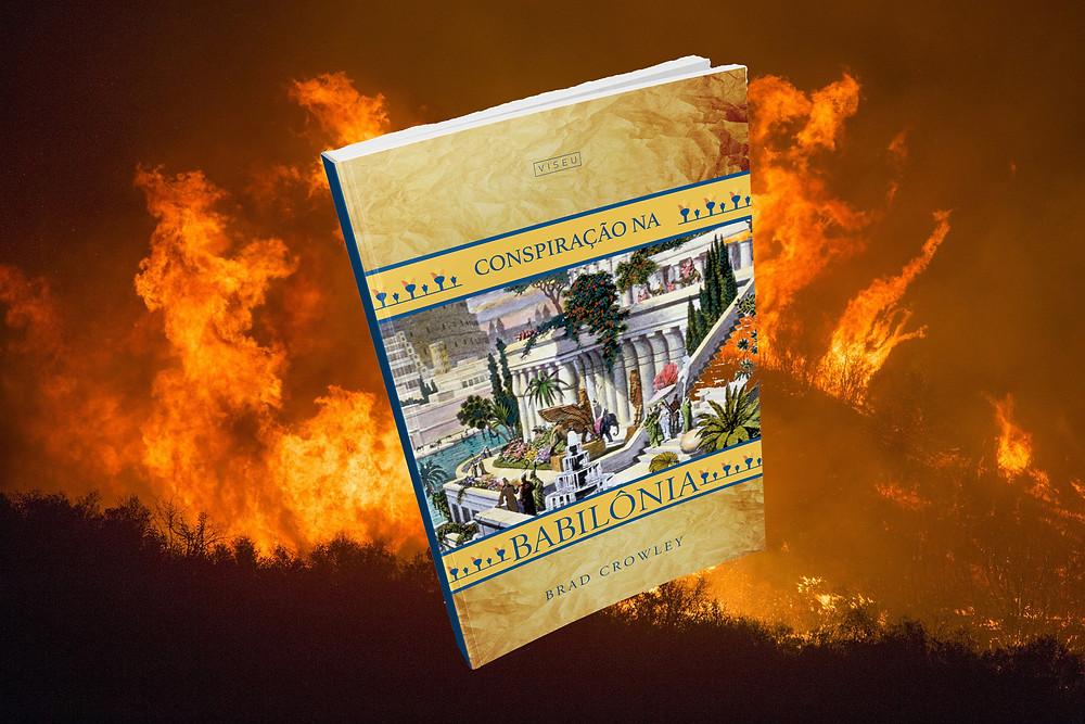 Trecho do livro Conspiração na Babilônia, do escritor Brad Crowley