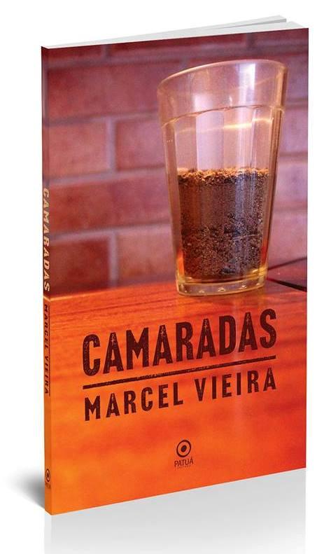 Capa do livro Camaradas de Marcel Vieira