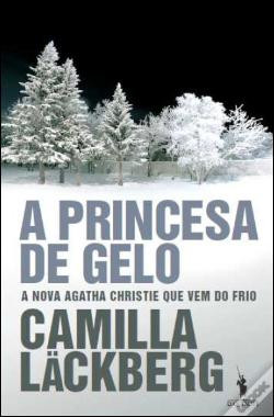capa do livro A princesa do gelo, de Camilla Lackberg