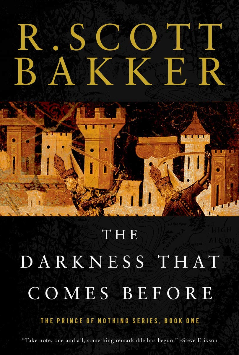 The Darkness That Comes Before, de R. Scott Bakker
