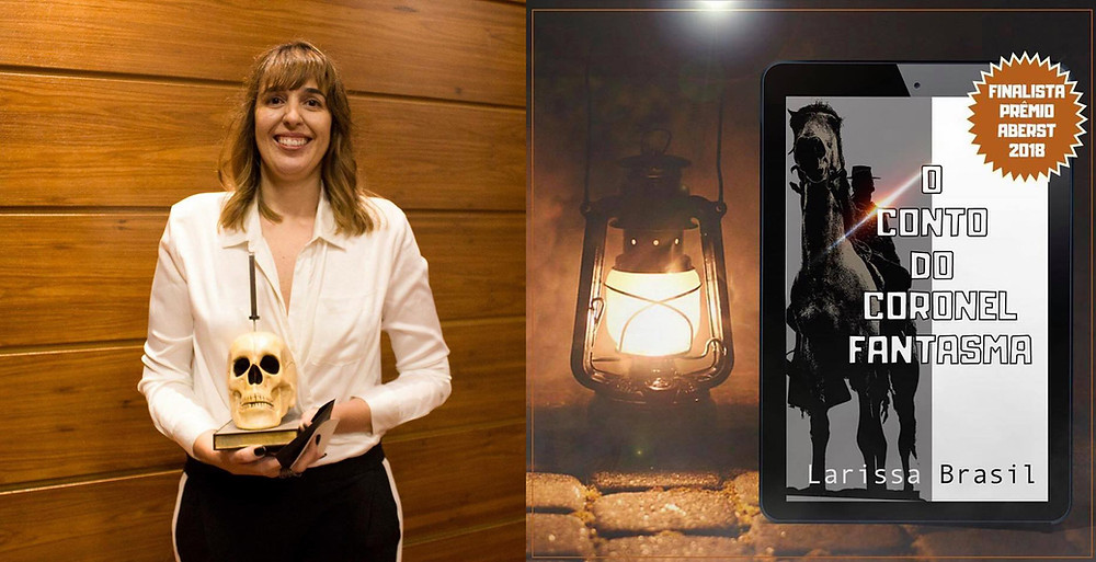 Escritora Larissa Brasil recebe o prêmio ABERST de Literatura por O Conto do Coronel Fantasma