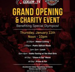 Jan. 11: Accelerate Indoor Speedway grand opening and ribbon cutting event