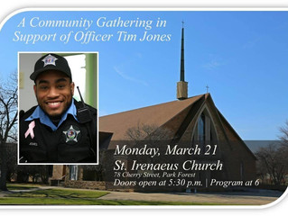 Tonight (3/21): A community gathering in support of Park Forest Police Officer Tim Jones