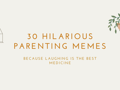 30 hilarious parenting memes that are sure to make you laugh