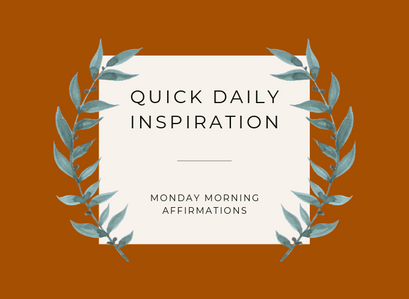 Affirmations For Your Monday Morning
