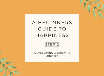 A Beginner's Guide to Happiness – Step 2