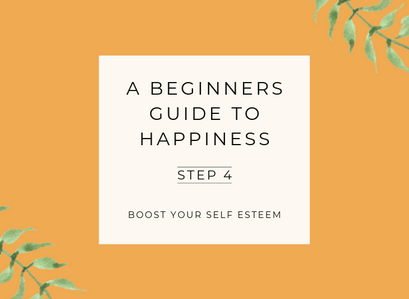 A Beginner's Guide to Happiness – Step 4