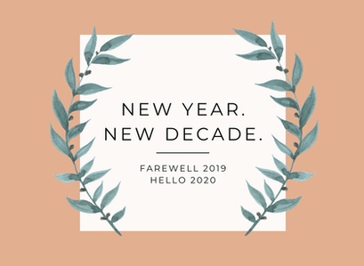 Farewell 2019, Hello 2020 – New Year Feels.