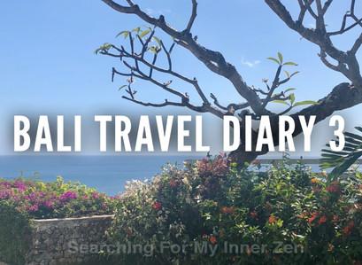 Bali Travel Diary 3 – Ubud