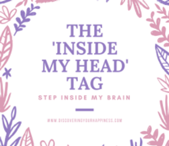 """The """"Inside My Head"""" Tag"""