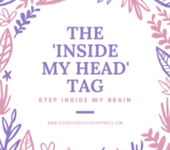 "The ""Inside My Head"" Tag"
