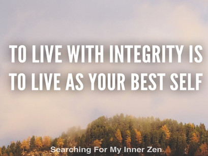 Why Living With Integrity Is Everything