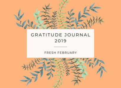 GRATITUDE JOURNAL 2019 – Fresh February