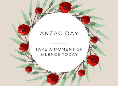 ANZAC Day 2019 – Take A Moment Of Silence Today