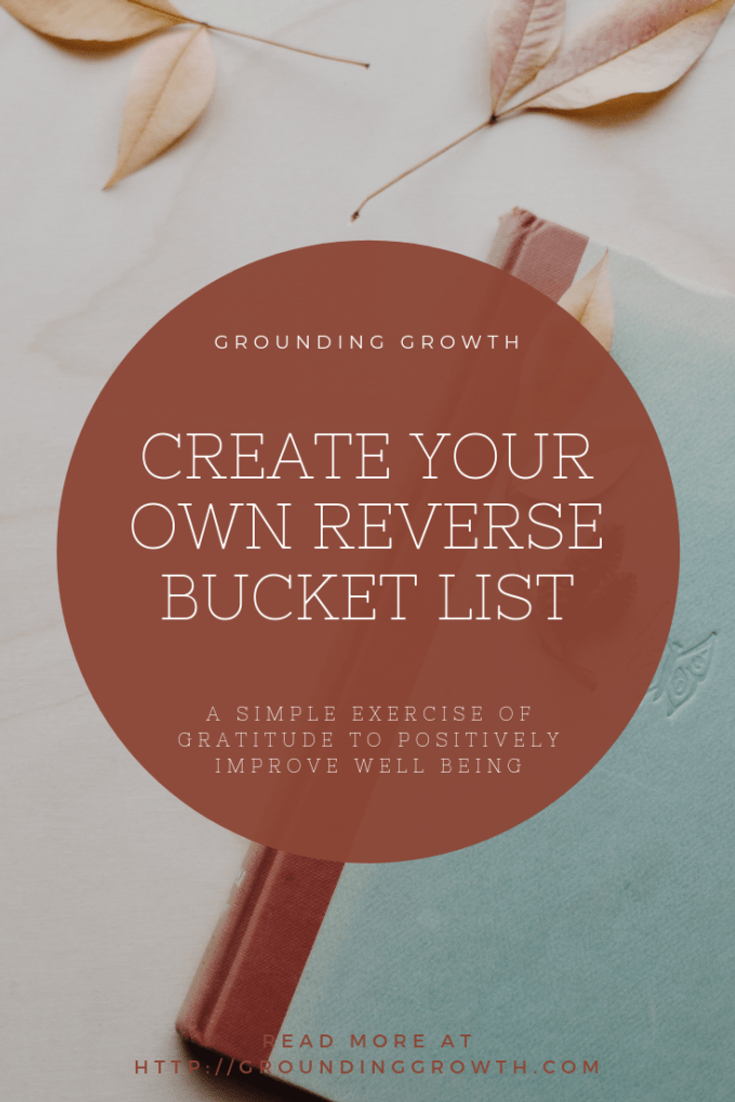 REVERSE BUCKET LIST FOR GRATITUDE