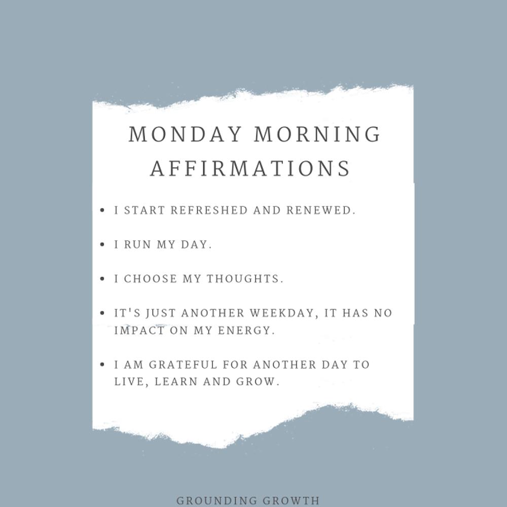 MONDAY AFFIRMATIONS