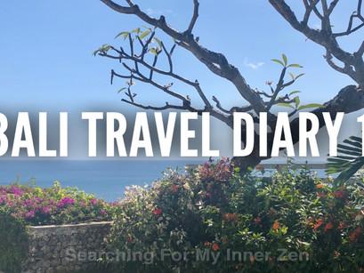 Bali Travel Diary 1 – Kuta