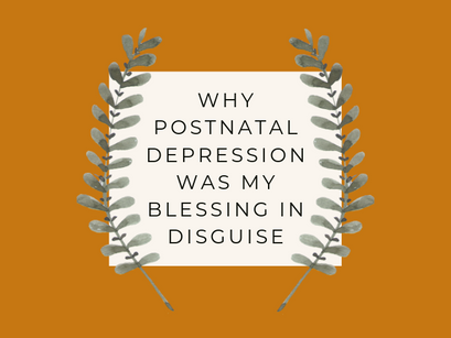 5 Things I Learned From Having Postnatal Depression