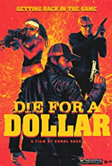 die for a dollar.jpg