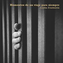 'Momentos de un viaje para siempre' es el libro publicado en 2009 por el fotógrafo humanitario internacional Joseba Etxebarria. Vuelta al mundo en bicicleta.