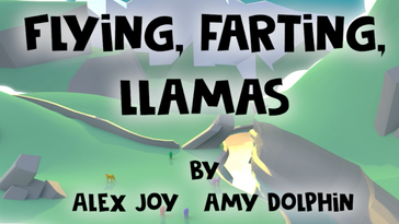 Flying, Farting, Llamas