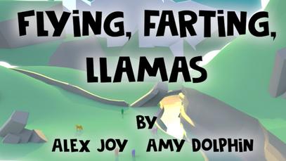 Flying, Farting, Llamas