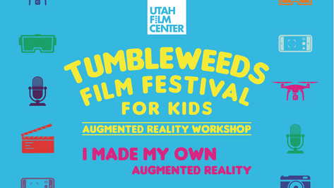 Tumbleweeds Film Festival for Kids, Augmented Reality