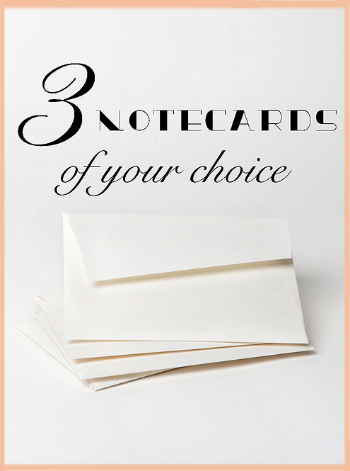 3 notecards of your choice