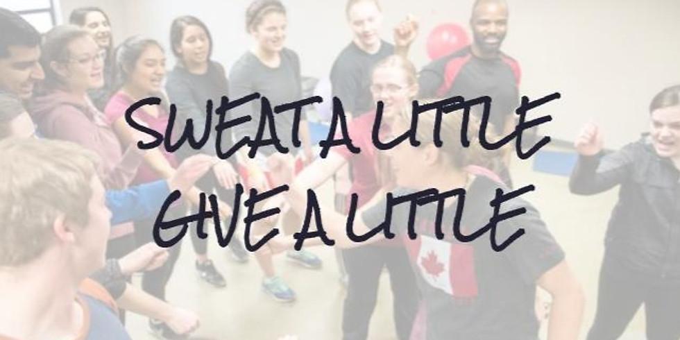 Sweat A Little Give A Little